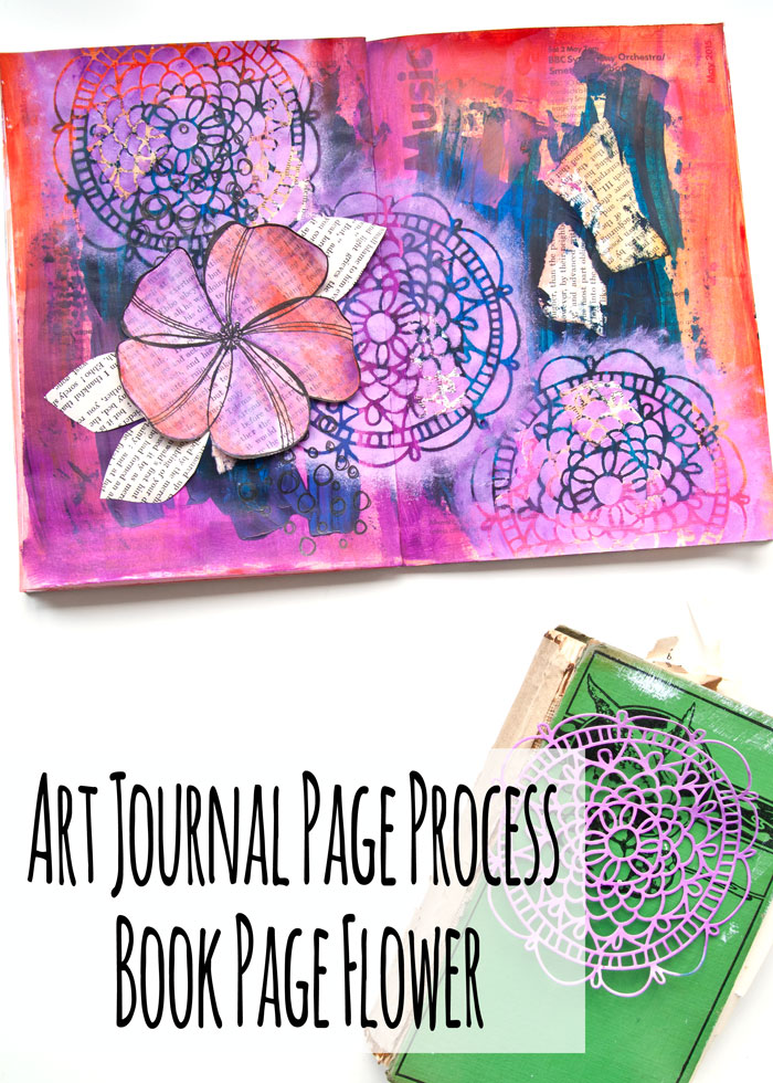 Art Journal Page Process - Book Page Flower with a video by Kim Dellow