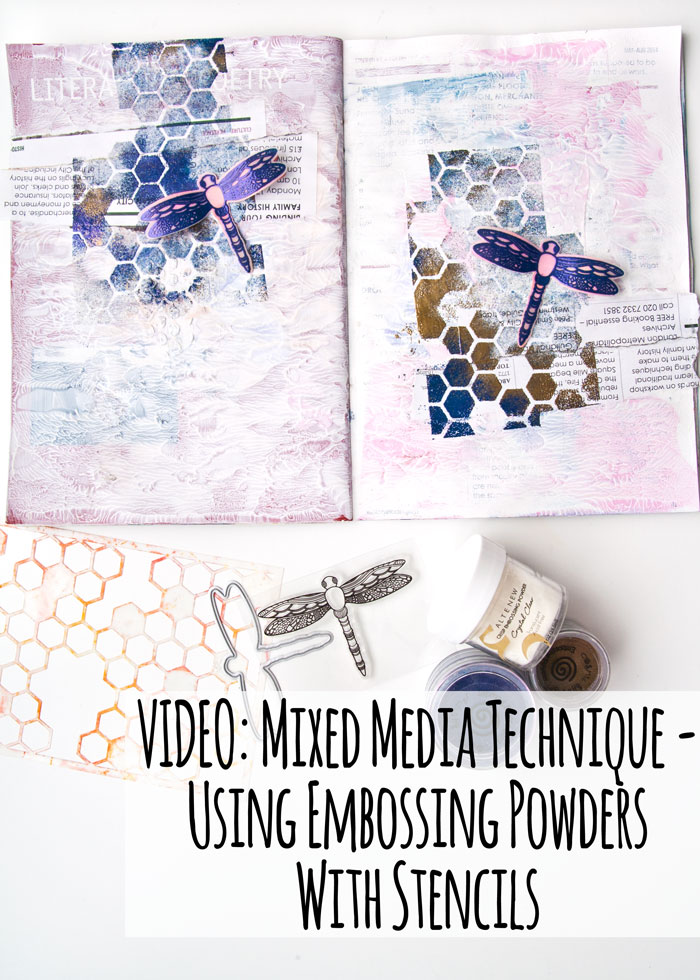 VIDEO: Mixed Media Technique - Using Embossing Powders With Stencils by Kim Dellow