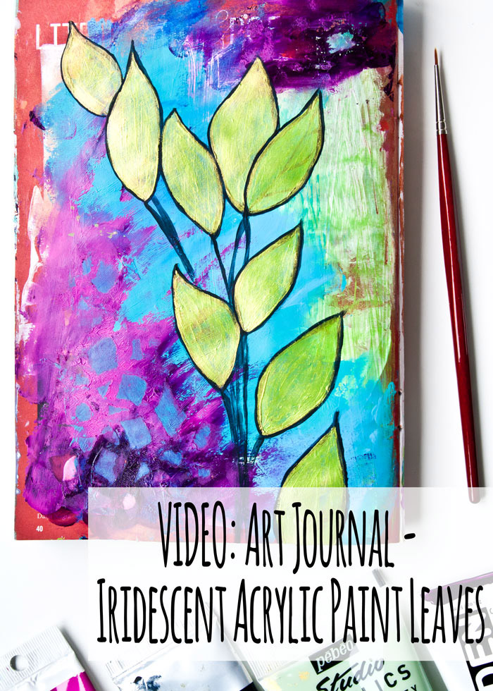 Iridescent leaves painted with acrylic paint in a junk journal by Kim Dellow