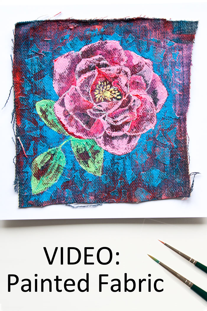 VIDEO: Painting On Fabric - A Mixed Media Rose