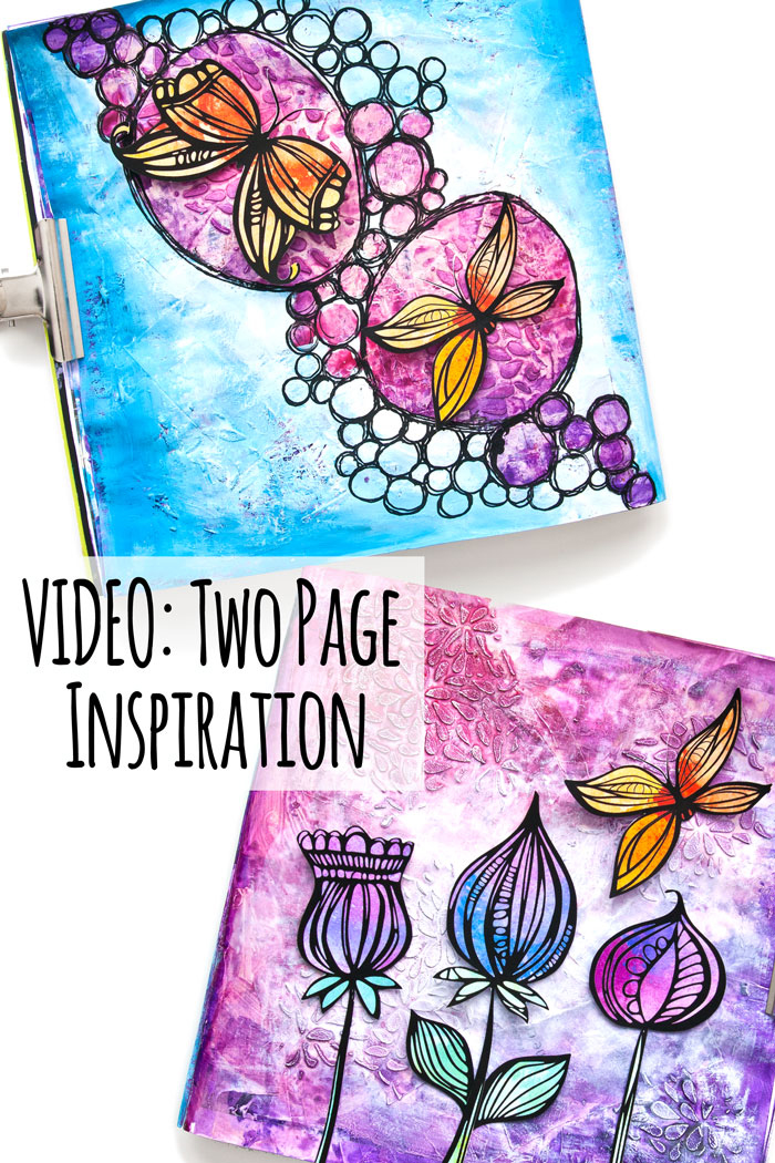 VIDEO: Art Journal Inspiration - Two Pages For The Price Of One!