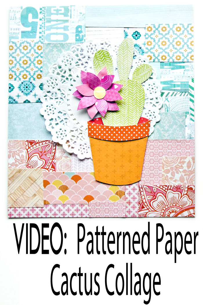 A Patterned Paper Cactus Collage