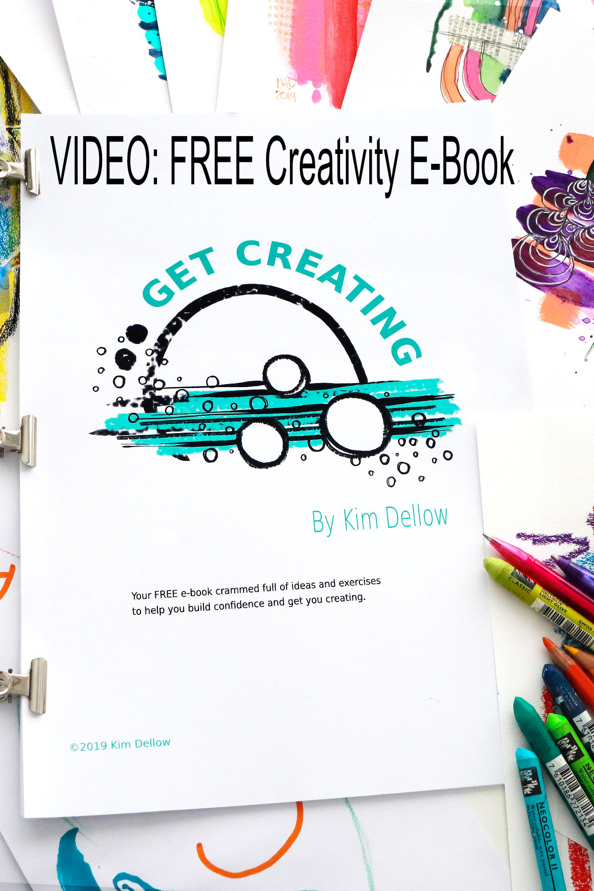 The FREE Creativity E-book by Kim Dellow