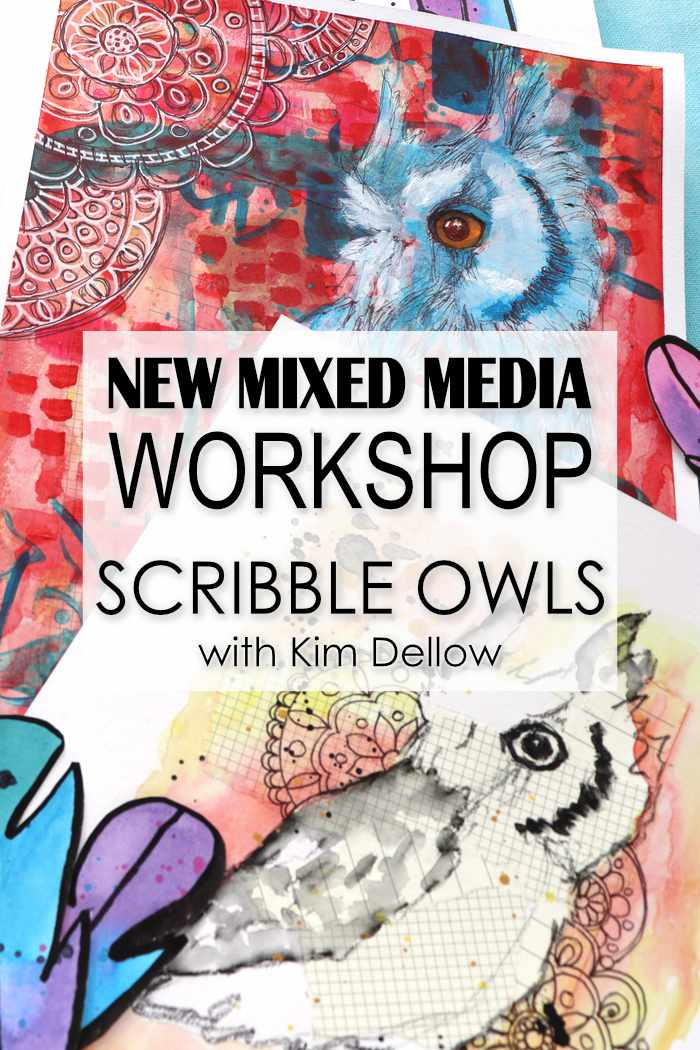 Mixed Media owl art from Kim Dellow's new Scribble Owls workshop