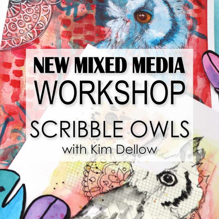 Join Me On Scribble Owls – My New Mixed Media Workshop