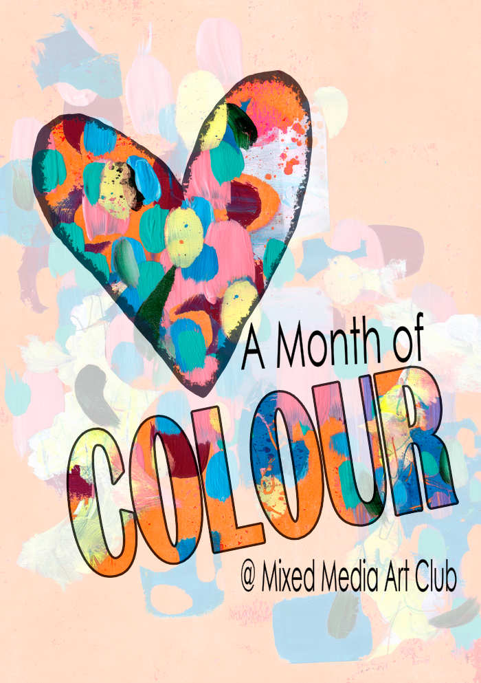 A month of colour is here at Kim Dellow's Mixed Media Art Club